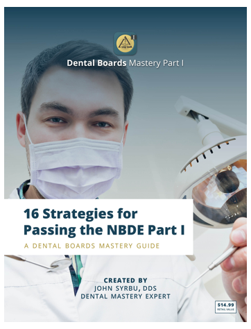 16 Strategies for Passing the NBDE Part I Ebook