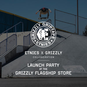 Grizzly x Etnies Launch Party