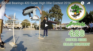 Andalé Bearings 420 Super High Ollie Contest 2016