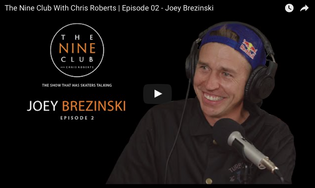 The Nine Club With Chris Roberts | Episode 02 Featuring Joey Brezinski
