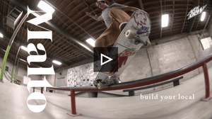 Sean Malto Build Your Local Presented by The Berrics