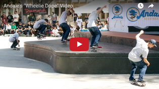 "Andalé's ""Wheelie Dope"" Recap Video"