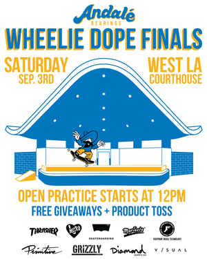 Andale Bearings Present Wheelie Dope Finals