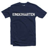 Kindergarten Shirt (Adult)
