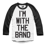 Long Sleeve - I'm With The Band Raglan