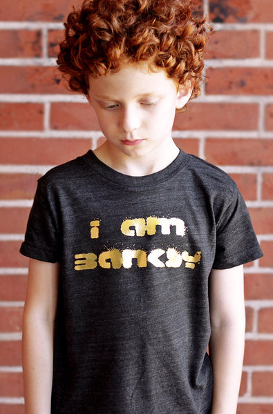 I Am Banksy Shirt (Stay Gold Edition) by Hatch For Kids