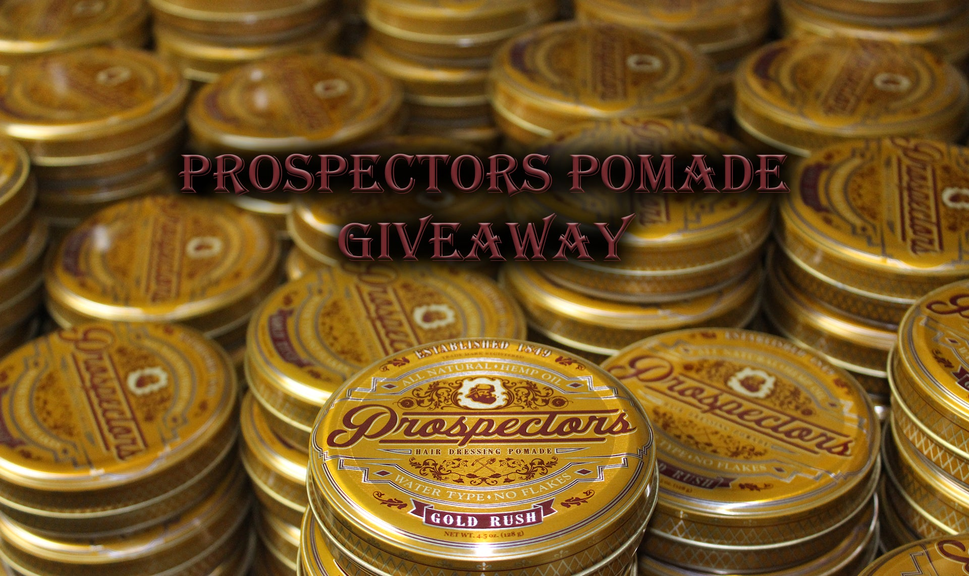 Prospectors Pomade Gold Rush Giveaway