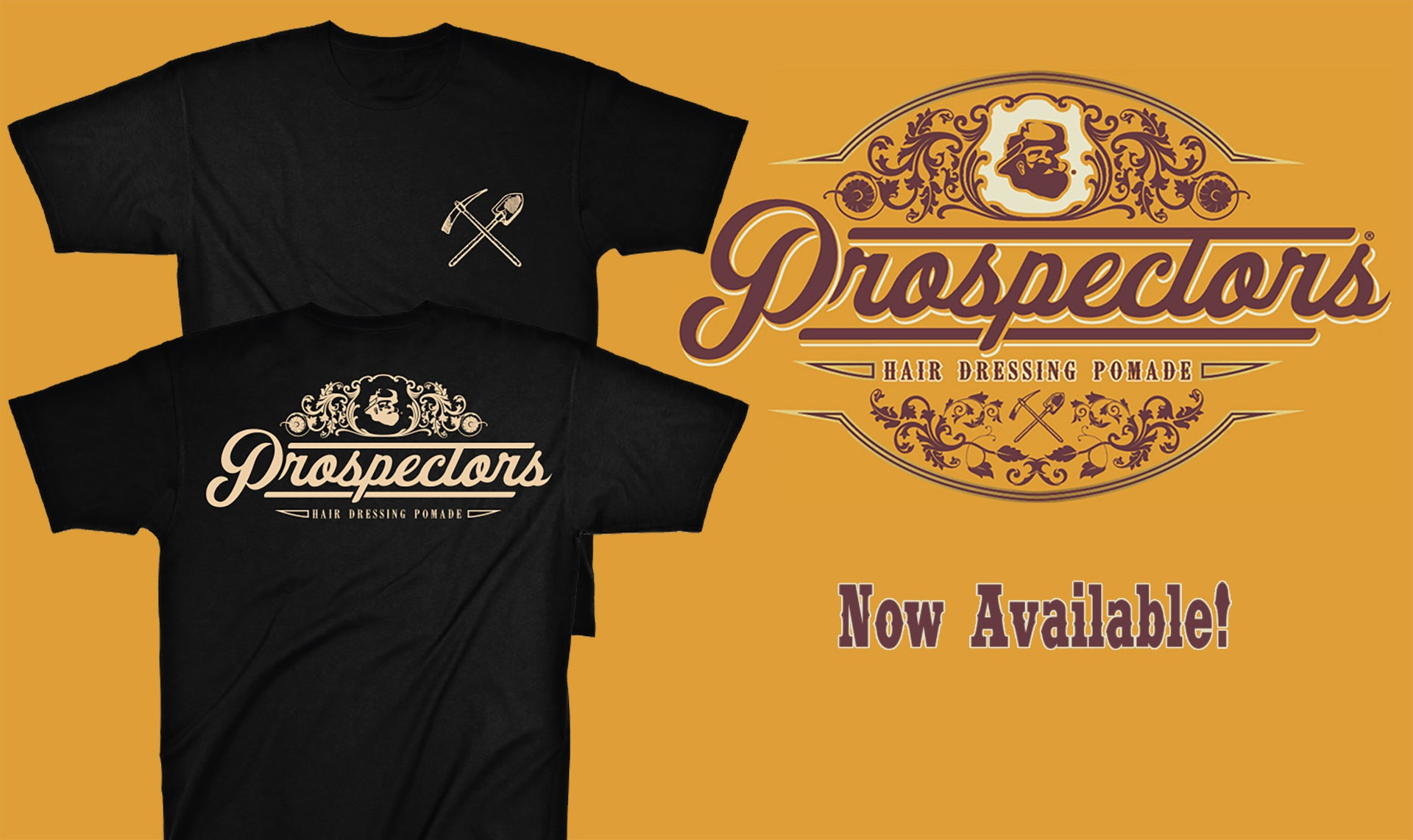 Prospectors Pomade Tee Now Available
