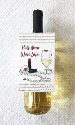 Bloom Designs Bottle Tag Putt Now Wine Later Print