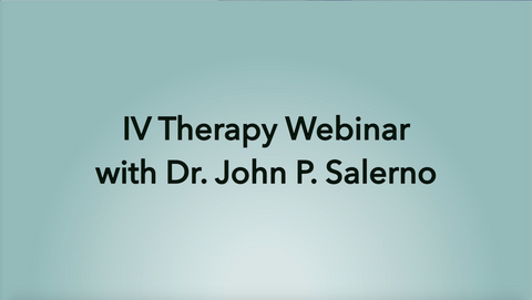 IV Treatment Protocol Webinar with Dr. Salerno