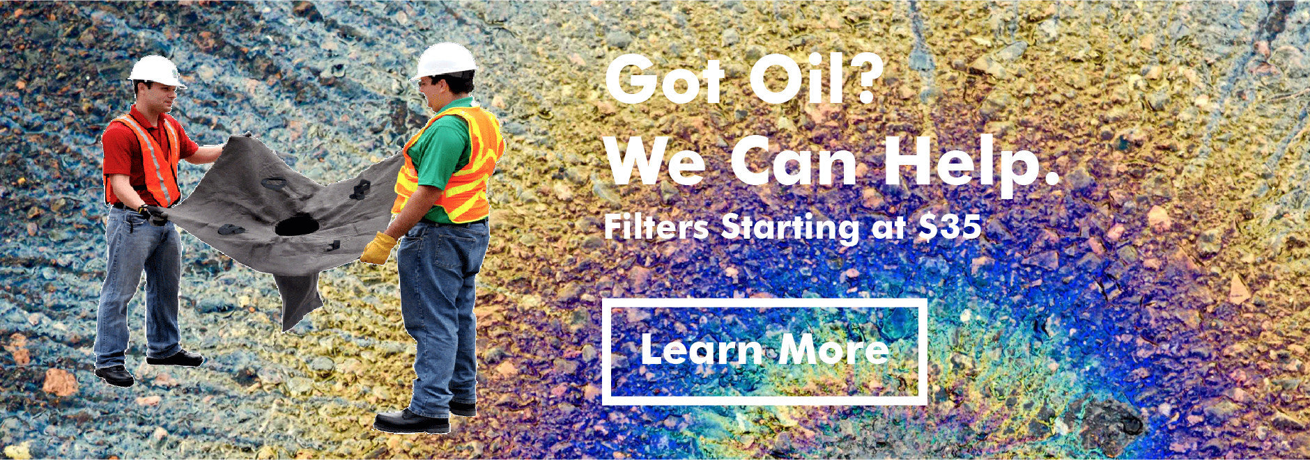 Got Oil? We Can Help!