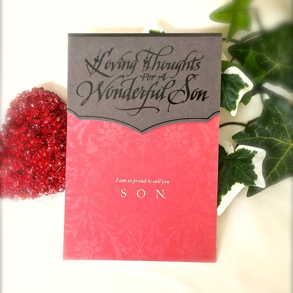 Loving Thoughts for A  Wonderful Son Valentines Card with Holly Monroe Calligraphy