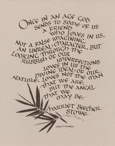 Holly Monroe Calligraphy of Once In An Age by Harriet Beecher Stowe