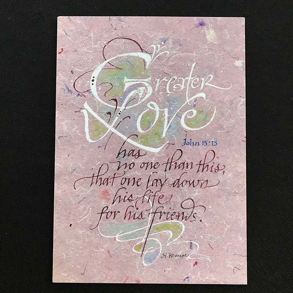 Greater Love Holly Monroe calligraphy print John 15