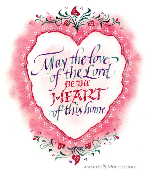 May The Love Of The Lord Holly Monroe Calligraphy Print
