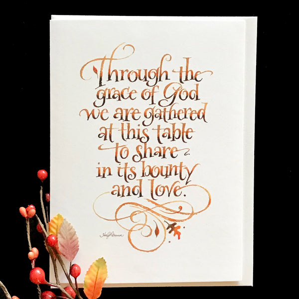 Through The Grace of God Thanksgiving Card Holly Monroe Calligraphy