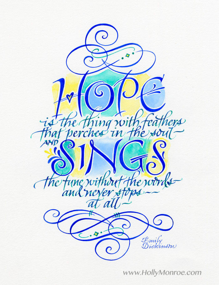 Hope Is The Thing With Feathers Emily Dickinson flourished Holly Monroe Calligraphy print