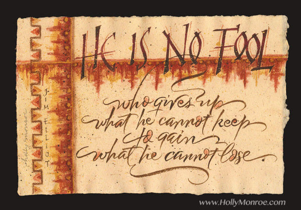 He is No Fool Holly Monroe calligraphy print Jim Elliot