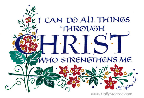 I can do all things through Christ Philippians Holly Monroe calligraphy print