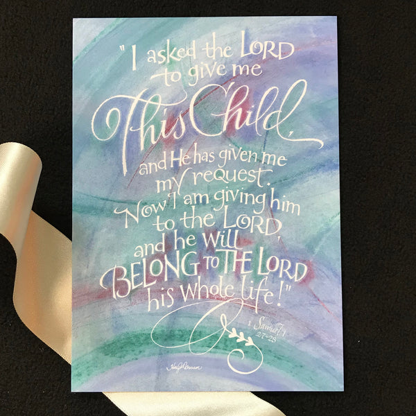 This Child 1 Samuel 1 Holly Monroe Calligraphy Print