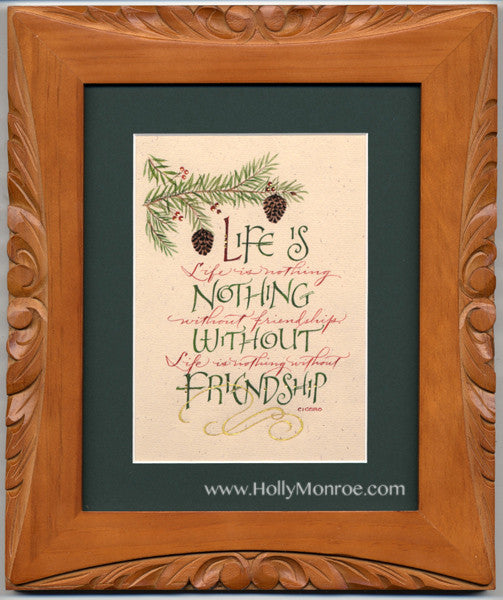 Life Is Nothing Without Friendship Holly Monroe
