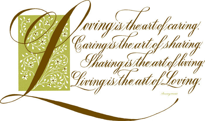 Loving Is The Art Of Caring Clifford D Mansley Sr Calligraphy Print