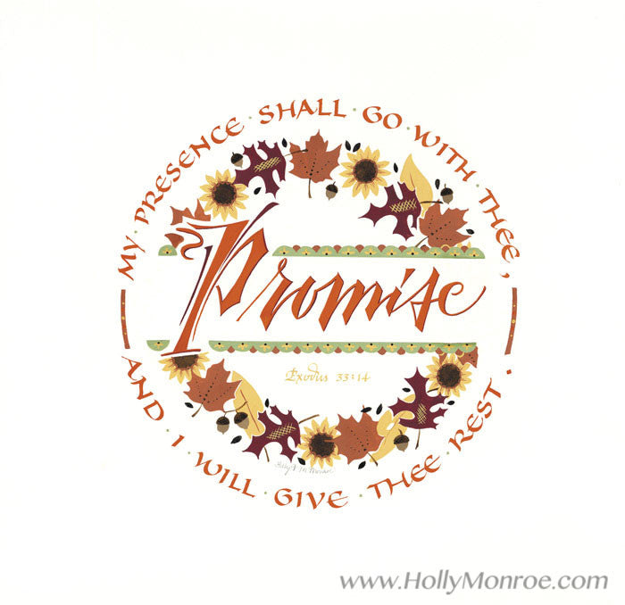 Promise Exodus 33 verse14 Holly Monroe Calligraphy Print