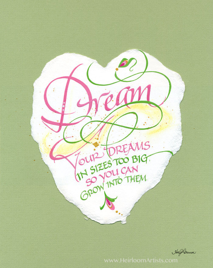 Dream your dreams in sizes too big calligraphy print Holly Monroe