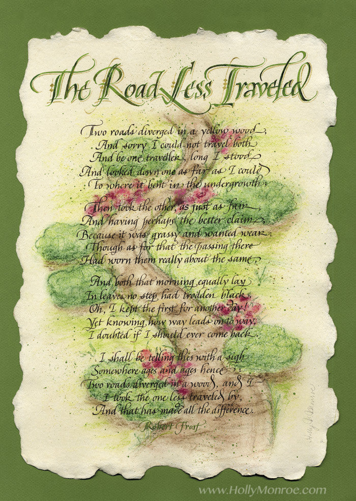 The Road Less Traveled Robert Frost calligraphy print Holly Monroe