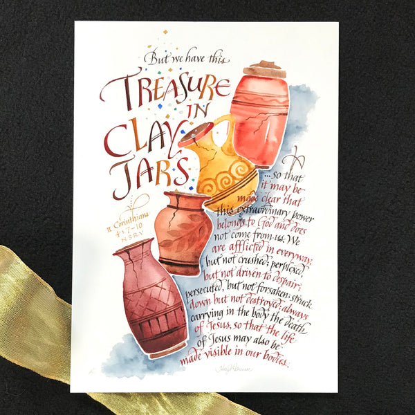 Treasure In Clay Jars 2 Corinthians 4 Holly Monroe Calligraphy Print