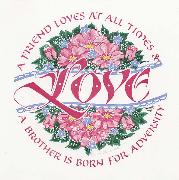 A Friend Loves at all times Proverbs 17 17 Calligraphy Print