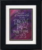 You can do anything if you Dream Big framed calligraphy print Holly Monroe