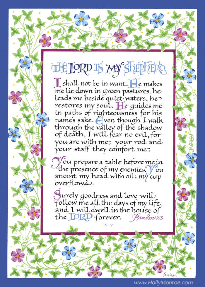 The Lord Is My Shepherd Holly Monroe Calligraphy Heirloom Artists Holly Monroe
