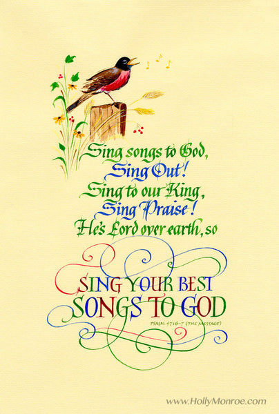 Sing Your Best   Calligraphy by Holly Monroe