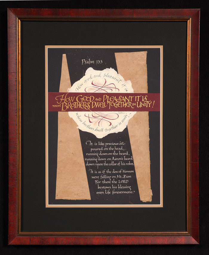 How Good And Pleasant Framed Calligraphy Print Psalm 133 Holly Monroe Calligrapher