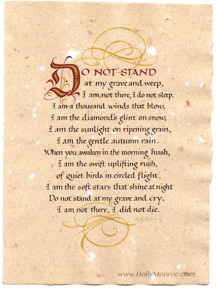 Do Not Stand at my grave and weep Calligraphy print Holly Monroe