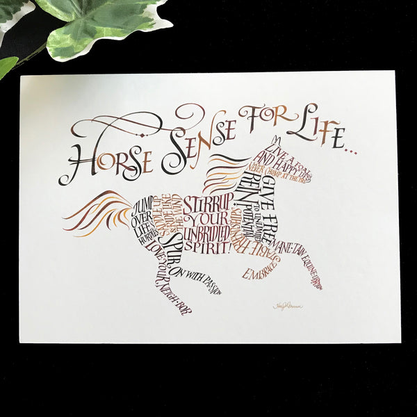 Horse Sense For Life Calligraphy Print by Holly Monroe