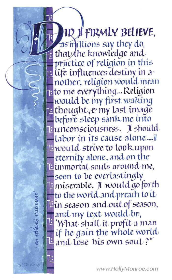 Fine Art Calligraphy print of an Atheist's statement Did I Firmly Believe