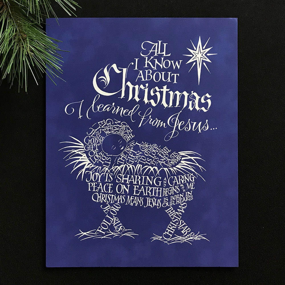 all i know about christmas i learned from jesus holly monroe calligraphy - All About Christmas