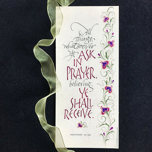 Holly Monroe calligraphy print Ask In Prayer All Things whatsoever ye ask in prayer believing ye shall receive Matthew scripture