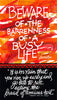 Beware Of The Barrenness