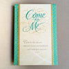 Come To Me Encouraging card for difficult times Holly Monroe Calligraphy
