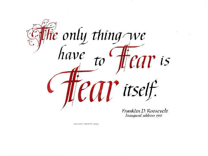 The Only Thing We Have To Fear Clifford D Mansley Sr Calligraphy Print