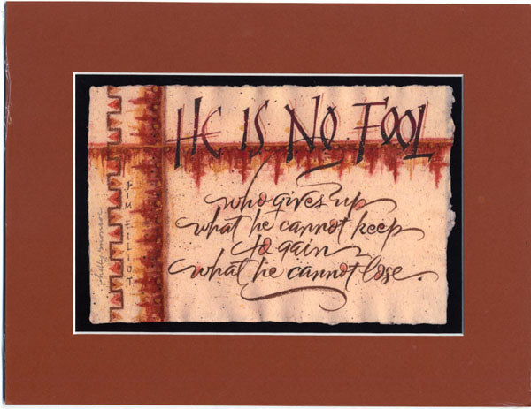 He is No Fool Holly Monroe calligraphy matted print Jim Elliot