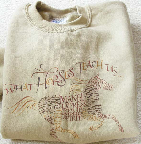 Youth Medium Sweatshirt What Horses Teach Us Holly Monroe Calligraphy