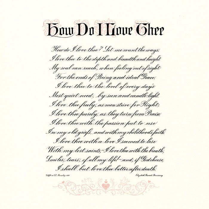 How Do I Love Thee Sonnet 43 Elizabeth Barrett Browning Calligraphy Print Clifford Mansley Sr