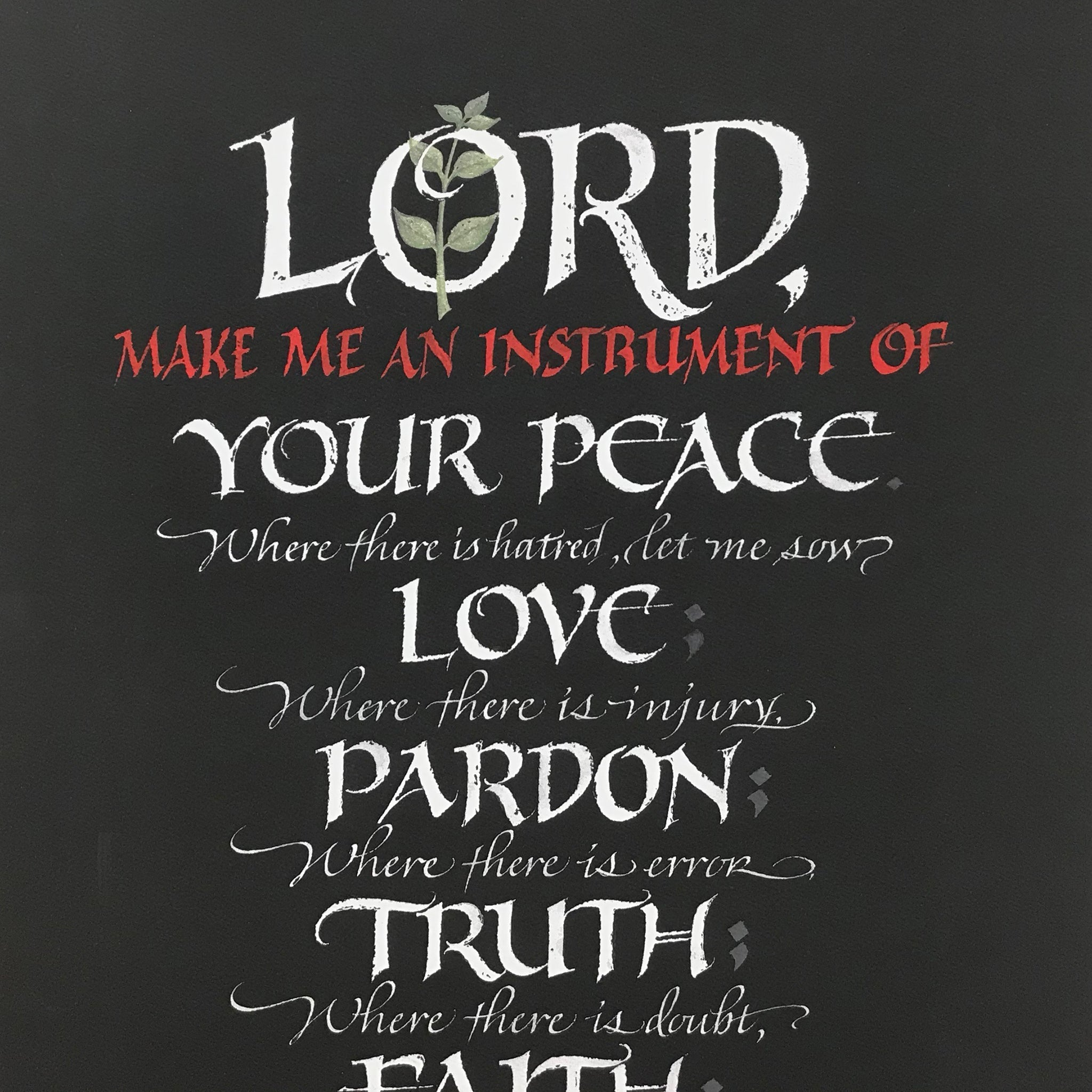 Lord Make Me an Instrument St. Francis Prayer by calligrapher Holly Monroe