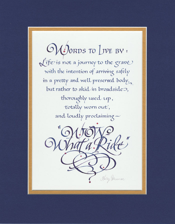 Matted Wow What A Ride Holly Monroe Calligraphy Print