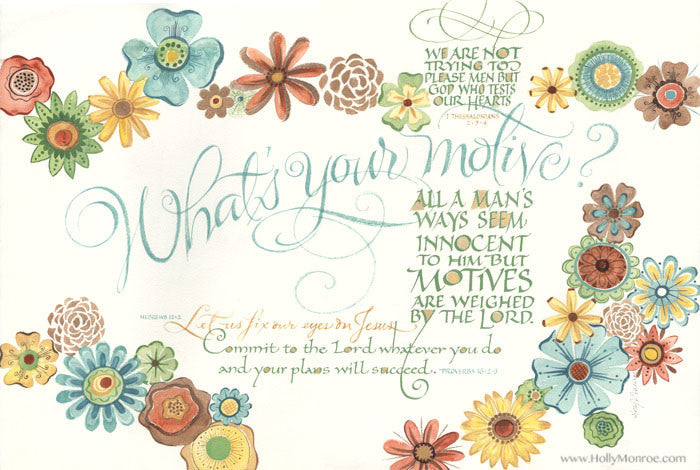 Whats Your Motive Holly Monroe Calligraphy Print