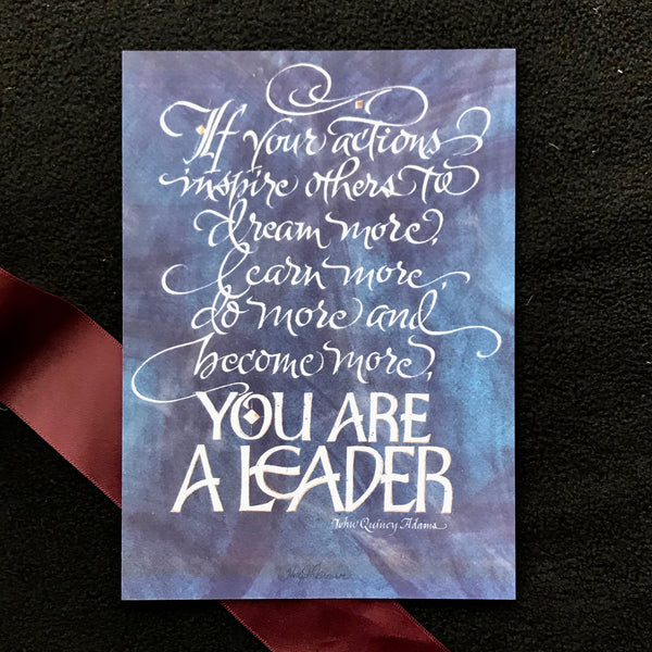 You Are a Leader | Calligraphy by Holly Monroe